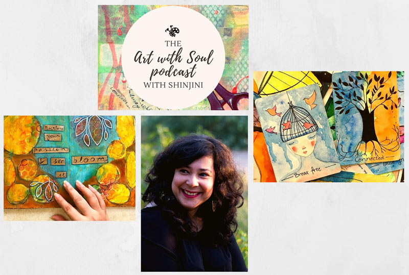 Art with Soul Podcast with Shinjini